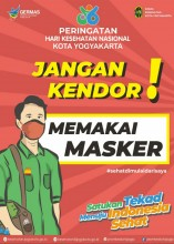 JANGAN KENDOR PAKAI MASKER !